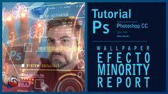 Tutorial Photoshop wallpaper efecto minority report by @ildefonsosegura
