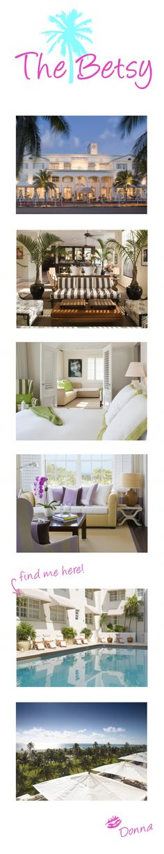 The Betsy Hotel of South Beach ~ Best Hotel ~ Best location!!