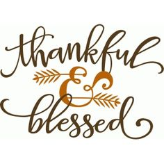 Thankful & blessed phrase - Fall Shirts - Ideas of Fall Shirts - Silhouette Design Store: thankful & blessed phrase Silhouette Cameo Projects, Silhouette Design, Silhouette Images, Silhouette Portrait, Phrase Cute, Cuadros Diy, Start Ups, Thankful And Blessed, Grateful Heart
