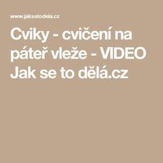Cviky - cvičení na páteř vleže - VIDEO Jak se to dělá.cz