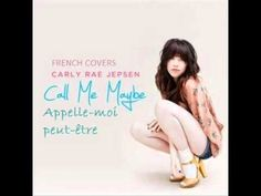Call Me Maybe Carly Rae Jepsen - French Cover and Lyrics French Teacher, Teaching French, Too Cool For School, School Fun, French Poems, Film Gif, Core French, Call Me Maybe, French Tips