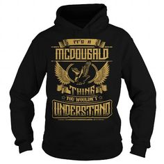 Awesome Tee MCDOUGALD MCDOUGALDYEAR MCDOUGALDBIRTHDAY MCDOUGALDHOODIE MCDOUGALDNAME MCDOUGALDHOODIES  TSHIRT FOR YOU T shirts