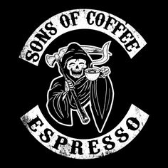 """A parody of """"Sons of Anarchy"""" for coffee lovers Happy Coffee, I Love Coffee, Coffee Shop, Coffee Lovers, Coffee Logo, Coffee Art, Coffee Quotes, Coffee Humor, Sons Of Anarchy Tattoos"""
