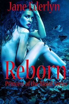 Reborn (Princess of the Blood Book 1) by Jane Ederlyn https://www.amazon.com/dp/B01MEBSN40/ref=cm_sw_r_pi_dp_x_HXGWybNY07WAJ