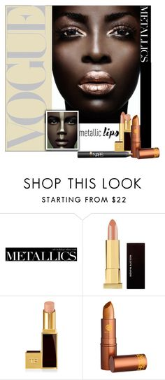 """Metallic Lips"" by frenchfriesblackmg ❤ liked on Polyvore featuring beauty, Tory Burch, Kevyn Aucoin, Tom Ford, Lipstick Queen and NARS Cosmetics"