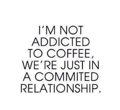 Coffee addicts anonymous member more like it ☕️