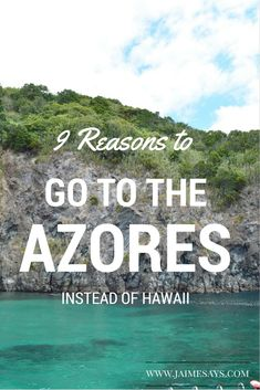 9 reasons to go to the Azores Over Hawaii @ www.jaimesays.com #portugal