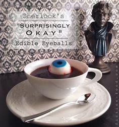 "Fiction-Food Café: Edible Eyeballs for BBC's ""Sherlock"""