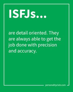 ISFJs are detail oriented. They are always able to get the job done with precision and accuracy. Isfj Personality, Myers Briggs Personality Types, Infj Mbti, Estj, Infj Type, Myers Briggs Personalities, Teamwork Quotes, Leader Quotes, Leadership Quotes