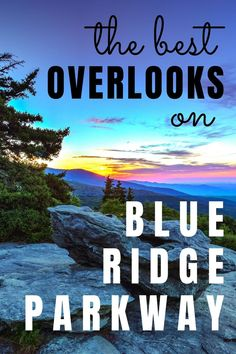 Blue Ridge Parkway is the southeast US's most scenic road trip. All 469 miles of national parkway have great mountain views in Virginia and North Carolina, but here are the 18 best overlooks so you don't run out of daylight on your road trip! Plan your Blue Ridge Parkway road trip today!