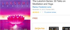 Amazon free mp3 album: The Lakshmi Series: 30 Talks on Meditation and Yoga (more than 26 hrs)