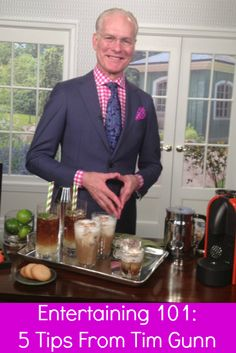Entertaining Tim Gunn Shares His Top 5 Tips Tim Gunn, Dapper Men, Party Entertainment, Stay Classy, Luxury Lifestyle, Event Planning, Cool Style, Entertaining, Tips