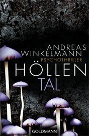 """Am 16.03.2013 startet unsere Leserunde zu Andreas Winkelmanns """"Höllental"""". Mit Verlosung!"""