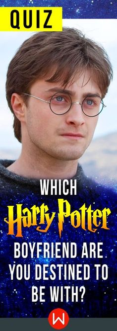Who is the James to your Lily? Harry Potter Boyfriend. This HP quiz will reveal which Harry Potter boyfriend you are destined to be with. JK Rowling, Fun Harry Potter test.