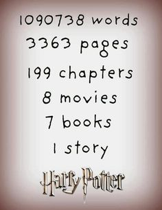 Harry Potter....they should make a huge book just called harry potter because it's all the Harry potter books put into one and it would be like the biggest book ever