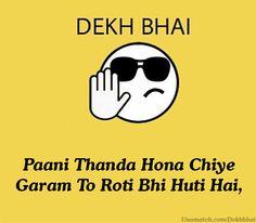 Dekh Bhai,, Like : www.unomatch.com/dekhbhai #Dekhbehn #Dekhbhen #FunnyPost #Newfuntrend #funnypics #dekhujanu #dekhubhai #Dekhbhai #Unomatch #socialmedia #share #fun