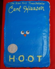 """""""Hoot book. By: jolaney. This was for the retirement of a middle school librarian. It was one of her favorite kids' books."""""""