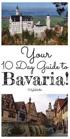 Your 10 Day Guide to Bavaria, Germany! - California Globetrtter