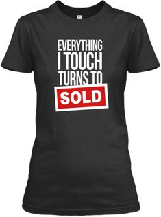 Real Estate Agent - SOLD Tee   Teespring