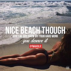 Nice beach though Don't be shy, show off your hard work. You deserve it! http://www.gymaholic.co/fitness #fit #fitness #fitblr #fitspo #motivation #gym #gymaholic #workouts #nutrition #supplements #muscles