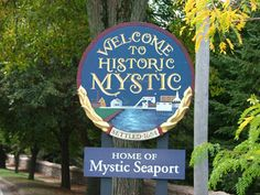 Mystic, Connecticut One of my favorite places!! Right down the road from my town!