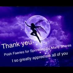 Thank You All To all my Posh Faeries...THANK YOU Other