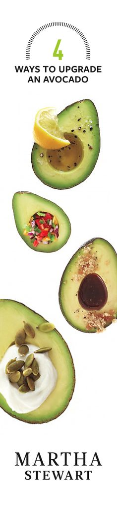 4 Easy Ways to Upgrade an Avocado: Because everybody loves avocados!
