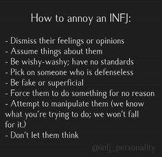 "This is it. The roundup. The quintessential INFJ and their truths in ""being annoyed."" Isn't it glorious?   Some of these traits seem contradictory and difficult.  But, it is who we are. And I'll take authenticity over fake any day now...wouldn't you? -HJS"