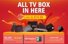 Black Friday All Tv Box Sale, from Geekbuying