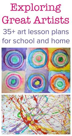 Exploring great artists projects for kids art, famous artist lesson plans for school and home, art projects for kids, art history lessons