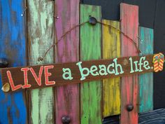 Live a beach life with flip flops wooden sign by Back40SignzTexas, $15.00