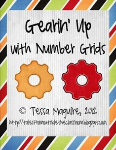 Gearin Up with Number Grids- working with 120-number grid missing number puzzles.  There are 20 pages in this freebie.  Great for centers!