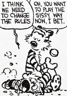 Calvin and Hobbes, DE's CLASSIC PICK of the day (7-2-14) Play the sissy way.