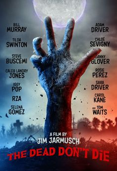 The Dead Don& Die [Includes Digital Copy] [Blu-ray] - Best Buy - Alles Uber Kinofilme Bill Murray, Comedy Movies, Series Movies, Horror Movies, Toy Story, Zombies, Cannes, Gemini, Selena