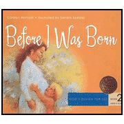 Before I was Born by Carolyn Nystrom-- Before I Was Born explains in age-appropriate language the basic nature of sexual intercourse between a husband and wife and discusses conception, fetal development, childbirth, and breastfeeding. For children ages 5 to 8 * (Note: This book includes a cartoon of childbirth.)