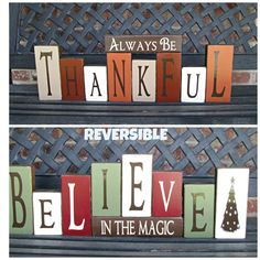 Reversible Christmas and Thanksgiving blocks-Believe in the magic reverses with Always be Thankful on Etsy, $42.00