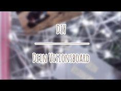 DIY – Dein Visionsboard – War's das? Videos, Neon Signs, Music, Youtube, Diy, Instagram, Tutorials, Don't Care, Musica