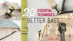 20 Essential Techniques for Better Bags