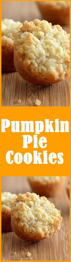 Quick and Easy pumpkin pie cookies for the holidays