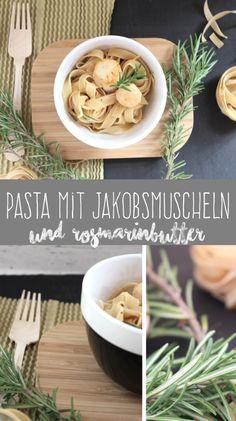 Pasta mit Jakobsmuscheln und Rosmarinbutter