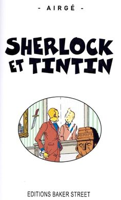 Les Aventures de Tintin - Album Imaginaire - Sherlock et Tintin