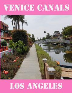 Places To Travel, Places To See, Los Angeles Travel, Venice Canals, Reisen In Europa, Packing List For Travel, Travel Guides, Travel Tips, Beautiful Places In The World