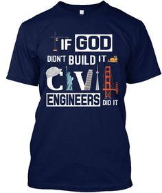 God Made Civil Engineers | T-Shirts | Civil engineering ...