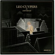 LEO CUYPERS 'IN AMSTERDAM' (1979)