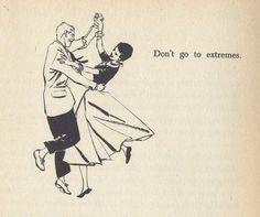Hah - I def don't do this *Cough Cough* - Dance Etiquette