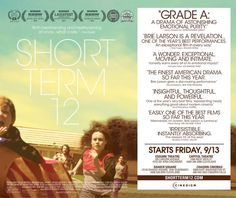 Short Term 12 is an amazing film about the lives of children in foster care.
