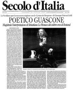 16 luglio 1999 - Il Secolo d'Italia -  Mario Bernardi Guardi su Cirano di Bergerac di Rostand, regia di Peppino Patroni Griffi con Sebastiano Lo Monaco, Marina Biondi