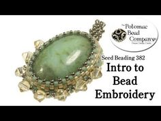 Intro to Bead Embroidery - YouTube free tutorial from The Potomac Bead Company. Potomac bead company has hundreds of tutorials on YouTube and tens of thousands of products (gemstones, crystals, glass, seed beads, pendants, silver, findings, tools & more) in retail bead stores and on TheBeadCo.com! www.potomacbeads.com www.thebeadco.com