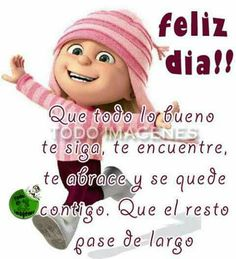 Good Morning Messages, Good Morning Good Night, Birthday Messages, Birthday Cards, Spanish Greetings, Good Day Quotes, Spanish Quotes, Say Hello, Friendship Quotes
