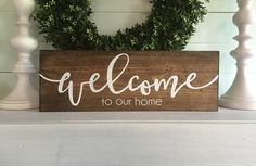 welcome to our home sign welcome to our home  by WoodSignStudio